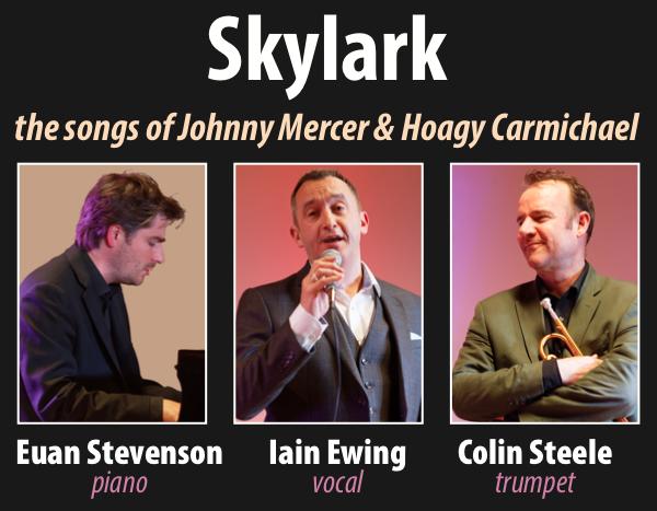 POSTPONED: Skylark – the songs of Hoagy Carmichael and Johnny Mercer